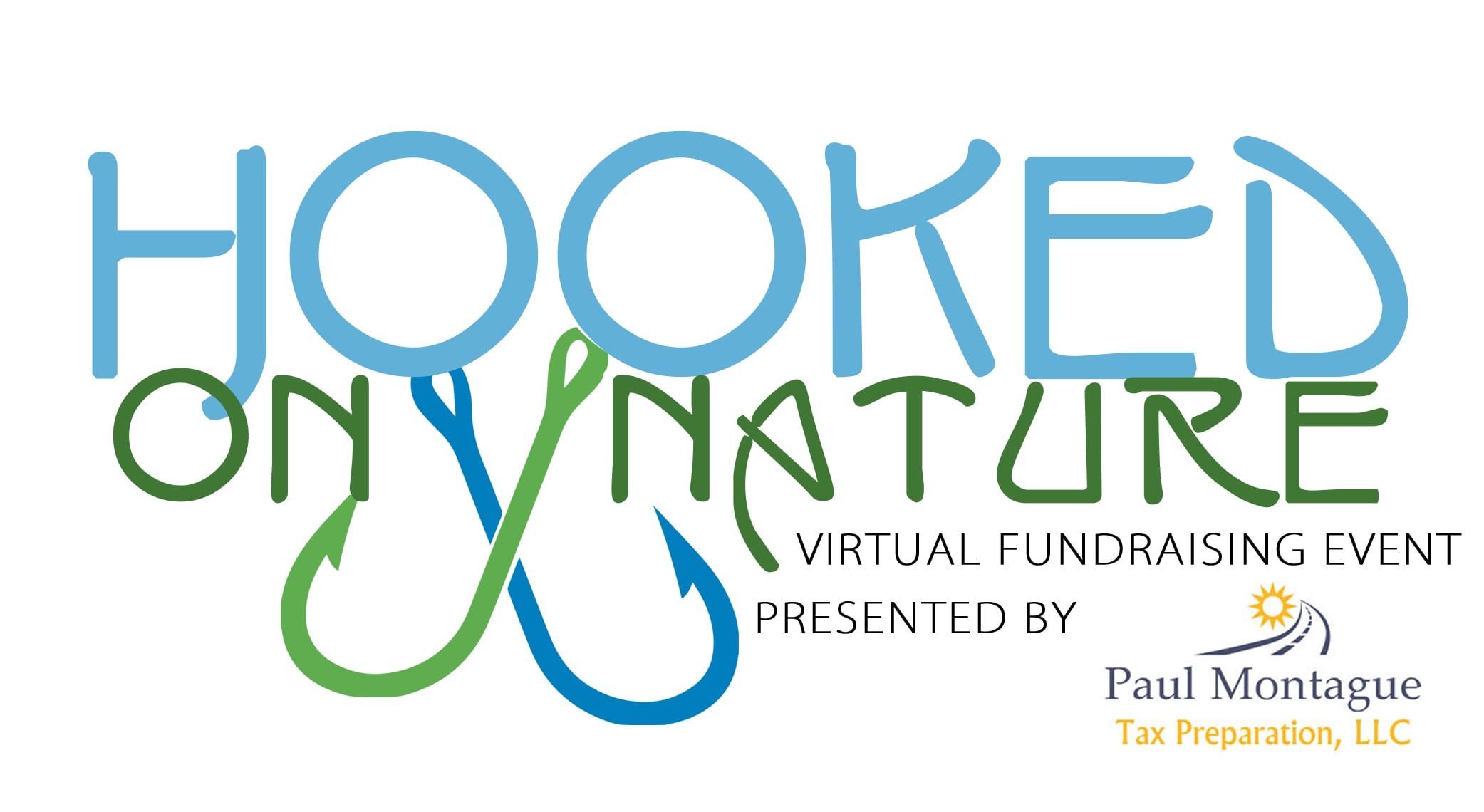 Hooked on Nature presented by Paul Montague Tax Preparation